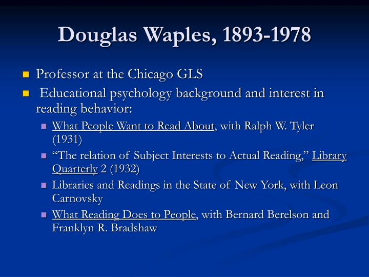 Douglas Waples, 1893-1978