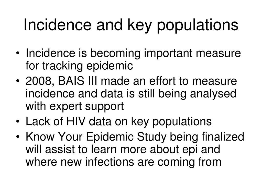 Incidence and key populations