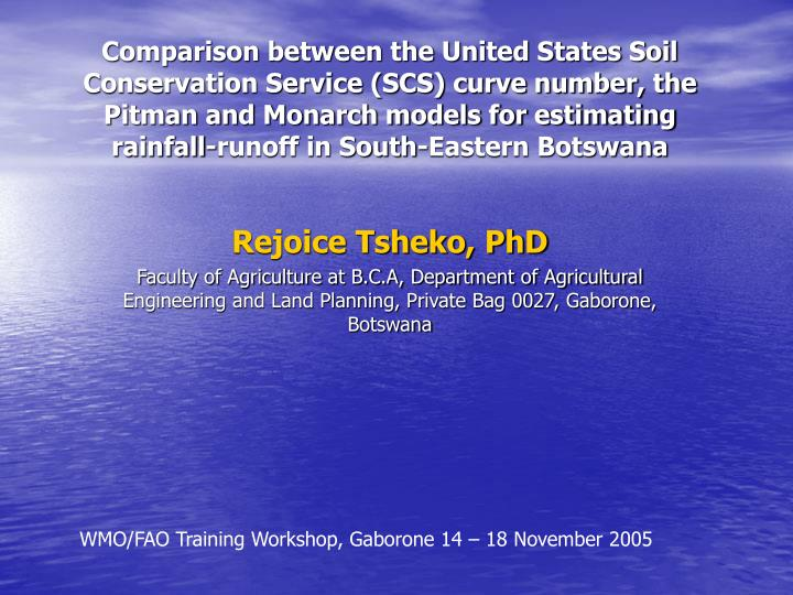 Comparison between the United States Soil Conservation Service (SCS) curve number, the Pitman and Mo...