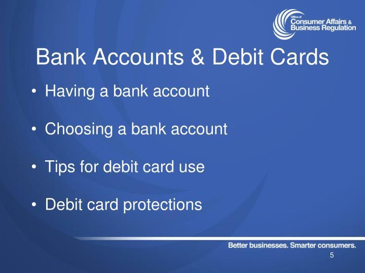 Bank Accounts & Debit Cards
