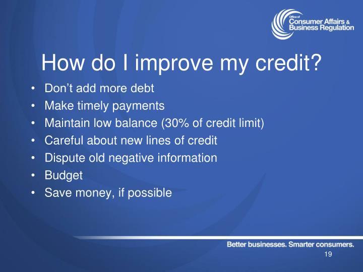 How do I improve my credit?