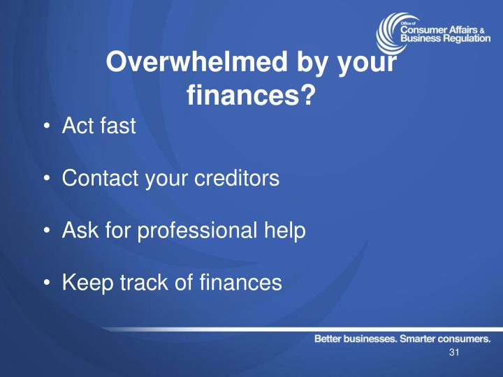 Overwhelmed by your finances?