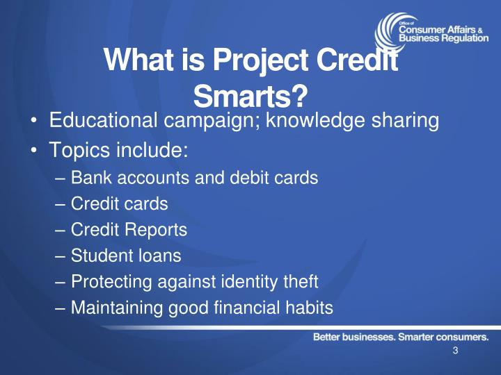 What is project credit smarts