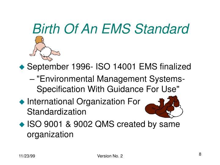 Birth Of An EMS Standard