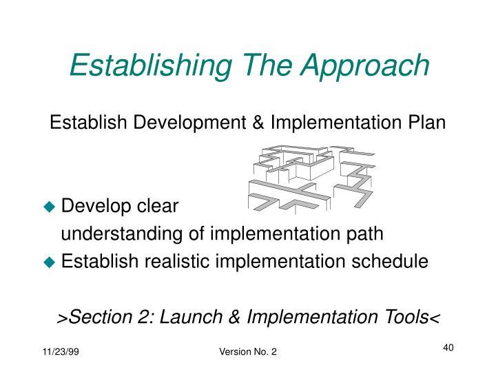 Establishing The Approach