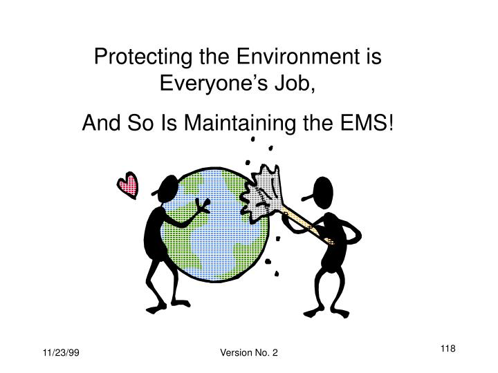 Protecting the Environment is Everyone's Job,
