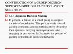 construction of a group decision support model for facility layout selection16
