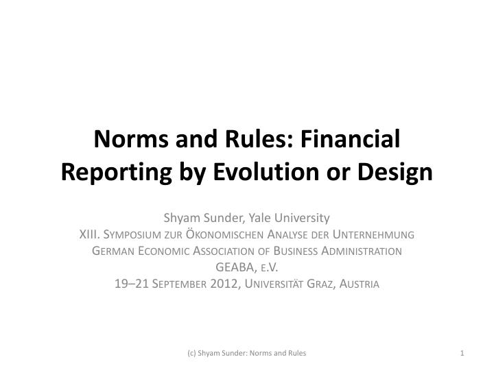 norms and rules financial reporting by evolution or design n.