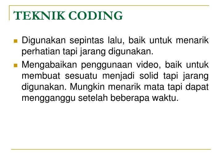 TEKNIK CODING