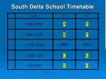 south delta school timetable12