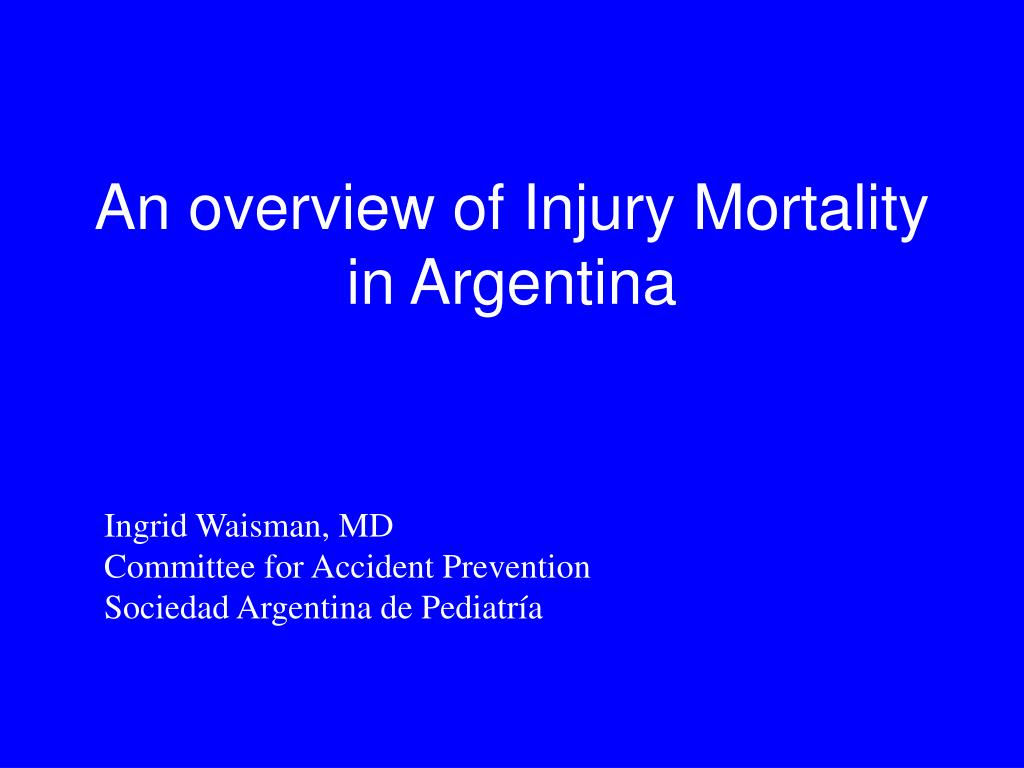 an overview of injury mortality in argentina l.