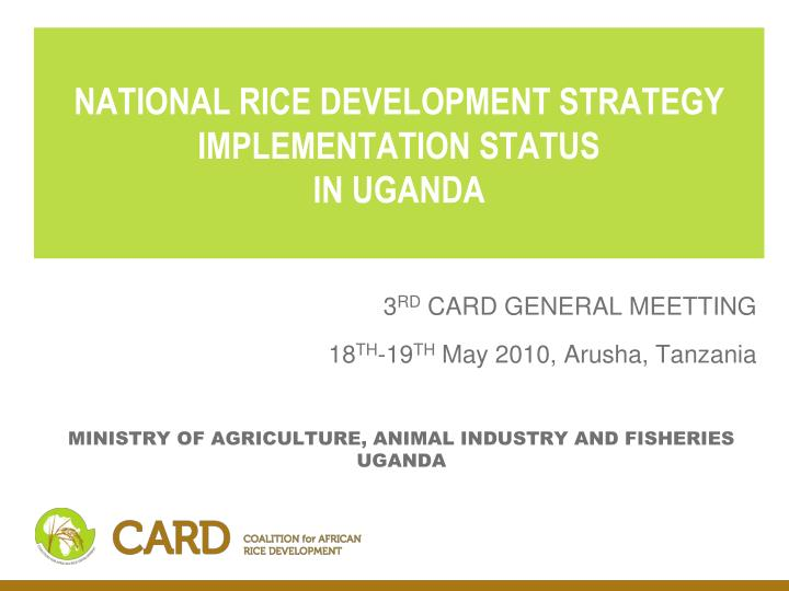 PPT - NATIONAL RICE DEVELOPMENT STRATEGY IMPLEMENTATION STATUS IN