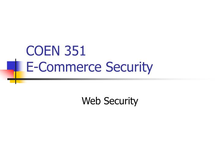 coen 351 e commerce security