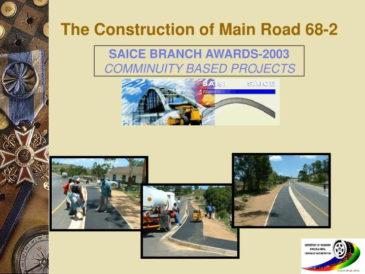 the construction of main road 68 2 n.