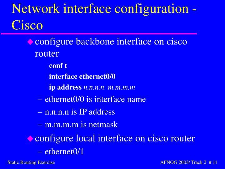 Network interface configuration - Cisco