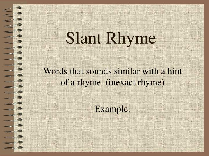 Slant Rhyme