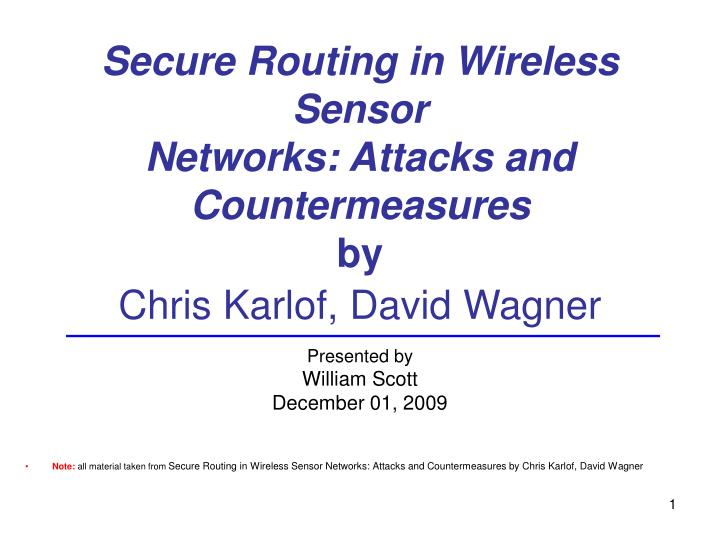 secure routing in wireless sensor networks thesis Preserving privacy in wireless networks by wireless sensor networks optimal routing angle for directed random walk routing in chapter iv the thesis.