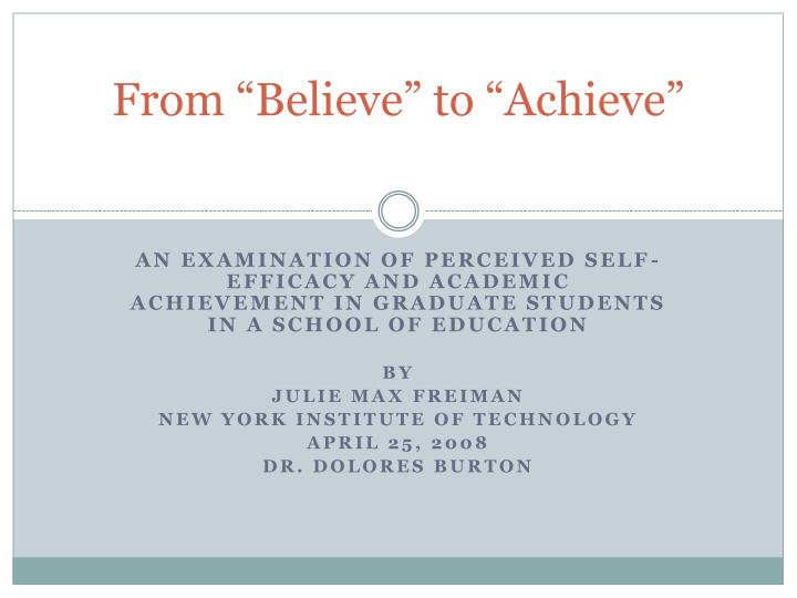 from believe to achieve n.