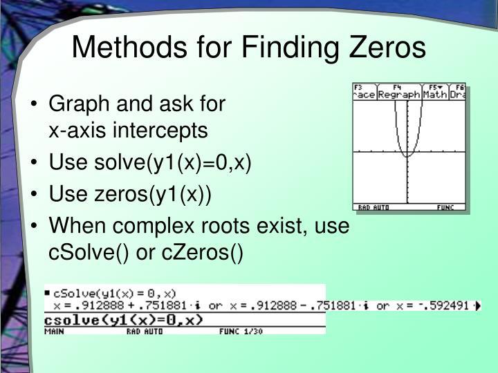 Methods for Finding Zeros