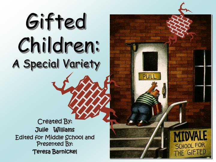 gifted children a special variety n.