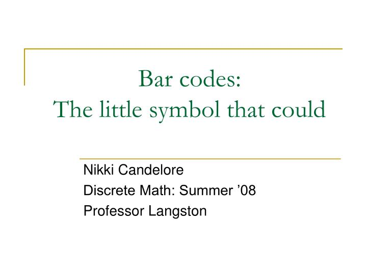 bar codes the little symbol that could n.