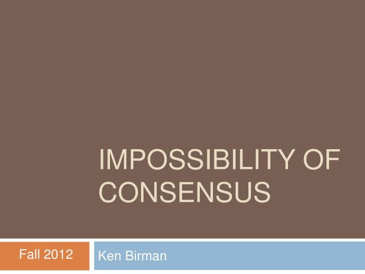 impossibility of consensus n.