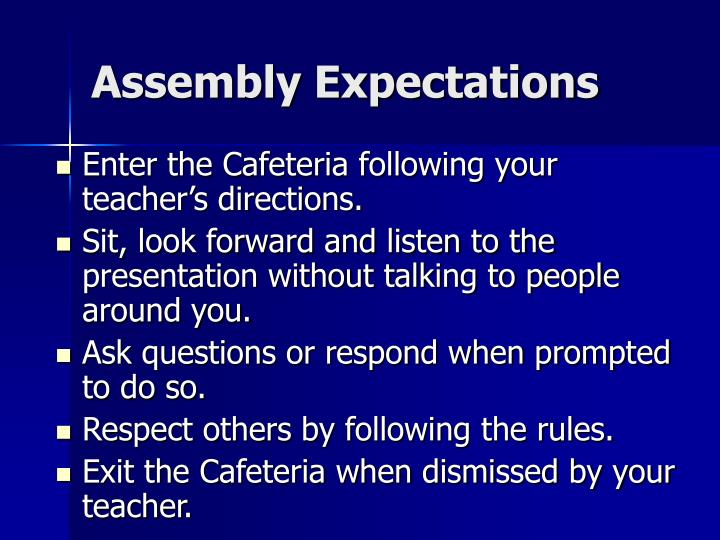 assembly expectations n.
