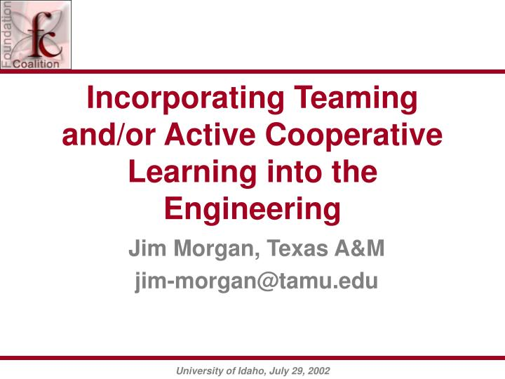 incorporating teaming and or active cooperative learning into the engineering n.