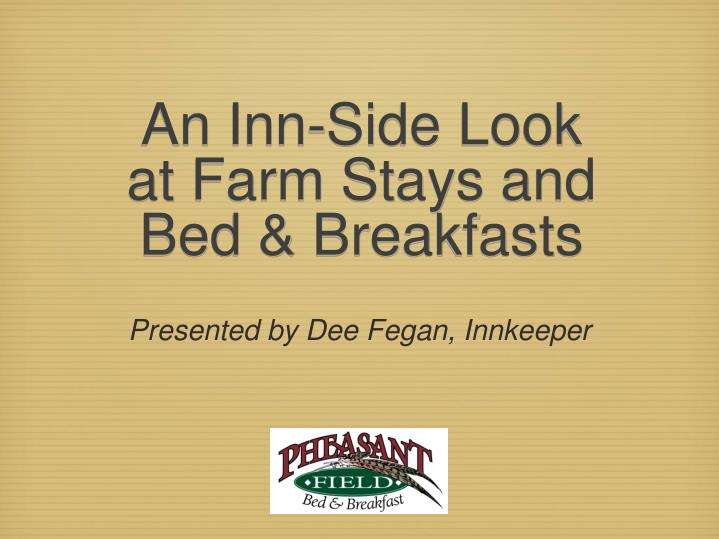 an inn side look at farm stays and bed breakfasts n.