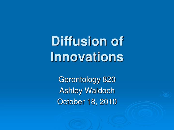 diffusion of innovations n.
