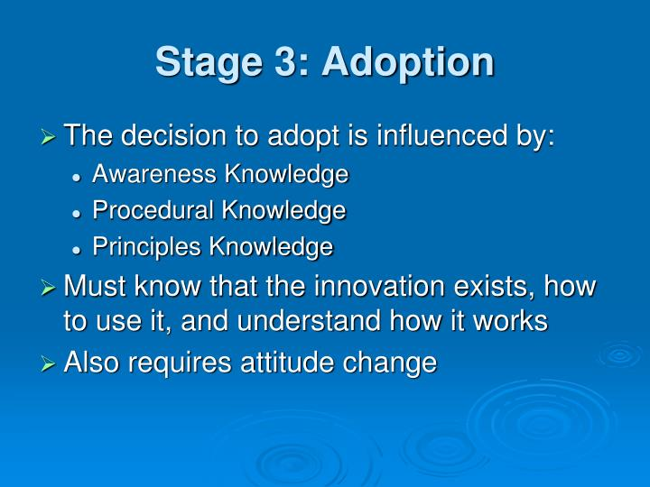 Stage 3: Adoption