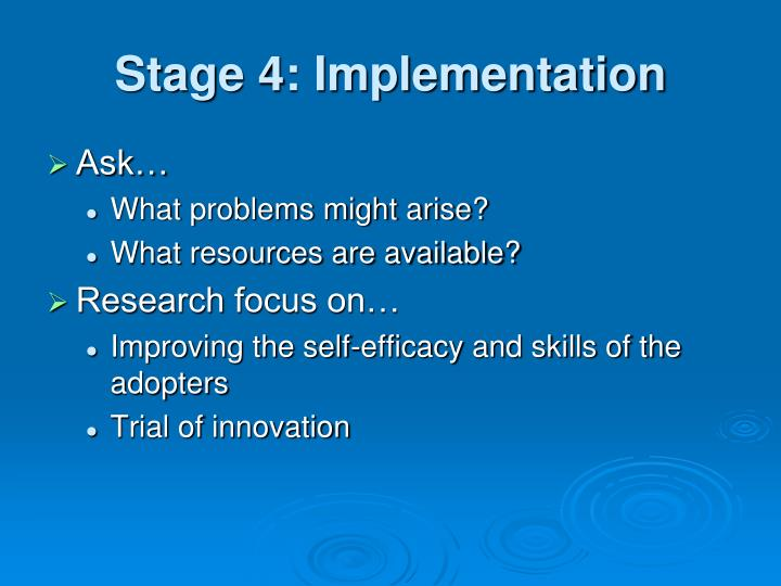 Stage 4: Implementation