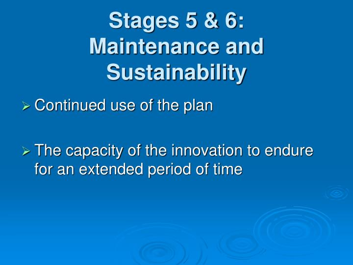 Stages 5 & 6: