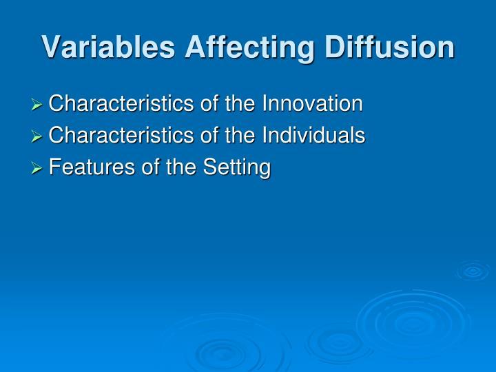 Variables Affecting Diffusion