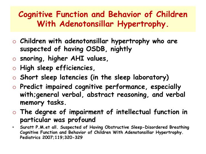 Cognitive Function and Behavior of Children With Adenotonsillar Hypertrophy