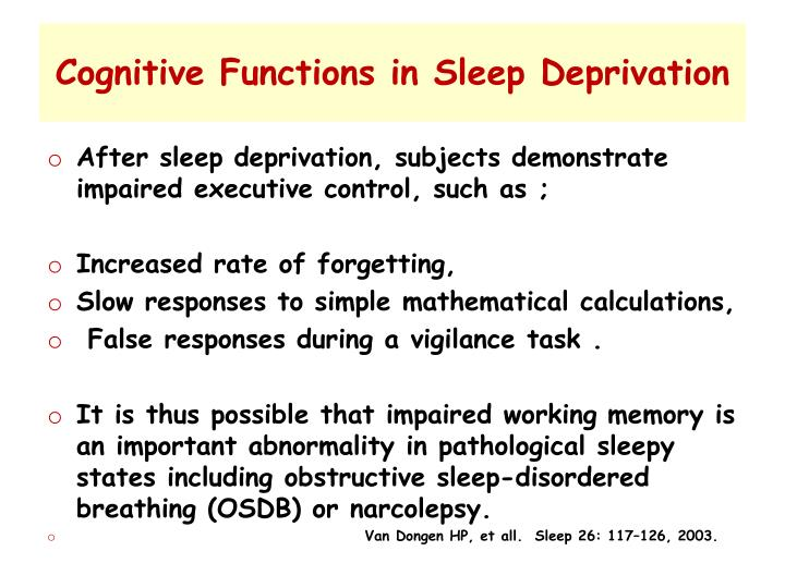 Cognitive Functions in Sleep