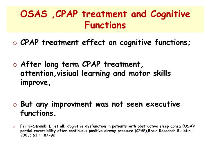 OSAS ,CPAP treatment and Cognitive Functions