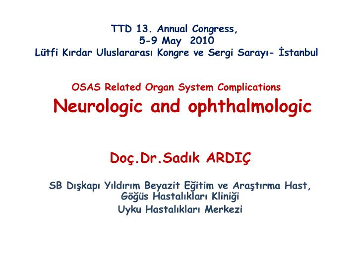 osas related organ system complications neurologic and ophthalmologic n.