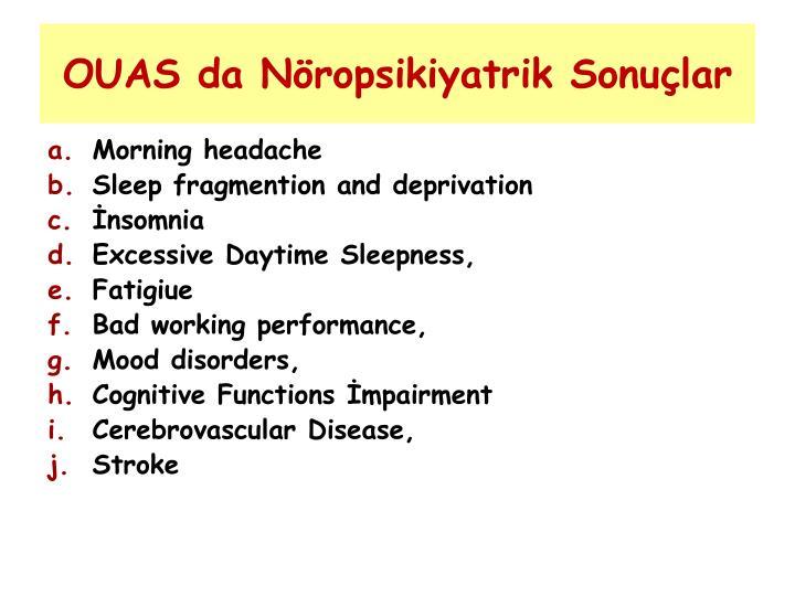 OUAS da Nöropsikiyatrik Sonuçlar
