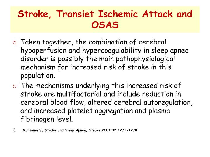 Stroke, Transiet Ischemic Attack and OSAS