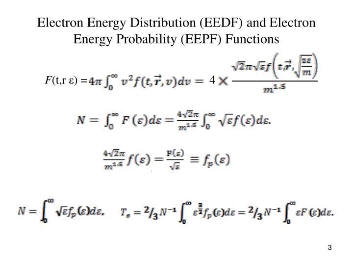 Electron Energy Distribution (EEDF) and