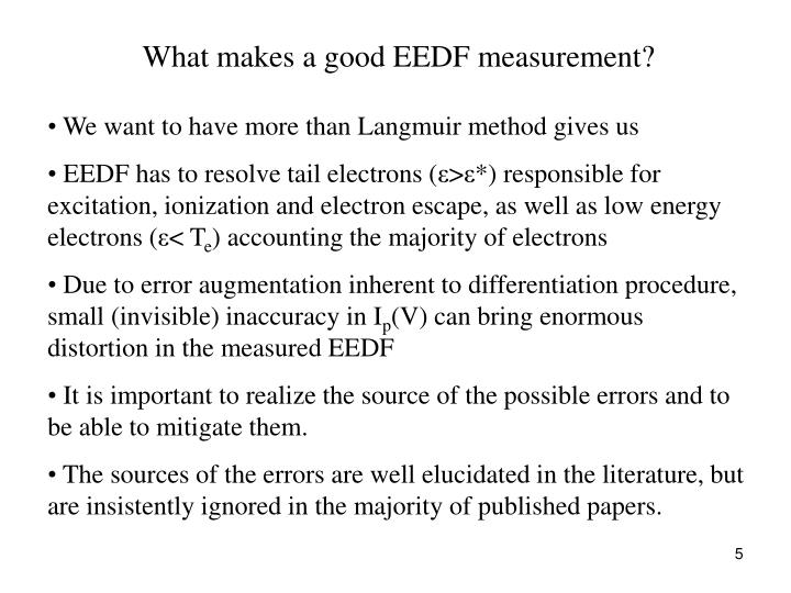 What makes a good EEDF measurement?