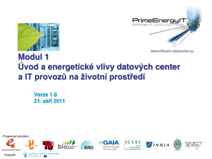 modul 1 vod a energetick vlivy datov ch center a it provoz na ivotn prost ed n.