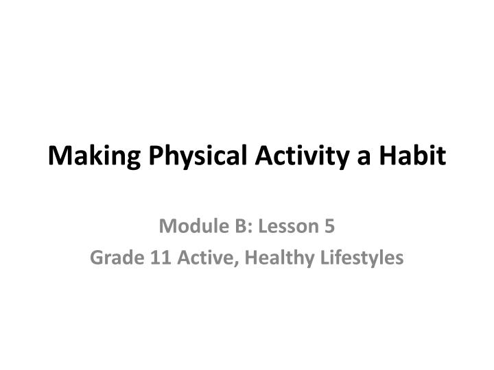 making physical activity a habit n.