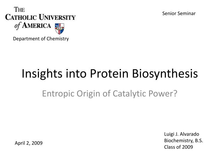 insights into protein biosynthesis n.