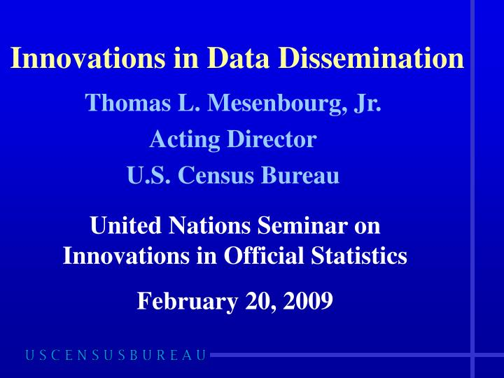 innovations in data dissemination n.
