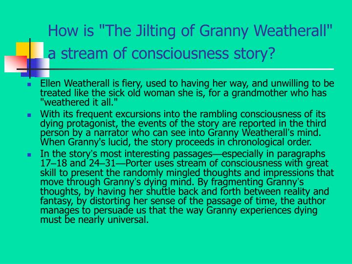 Ppt Katherine Anne Porter Stream Of Consciousness Powerpoint