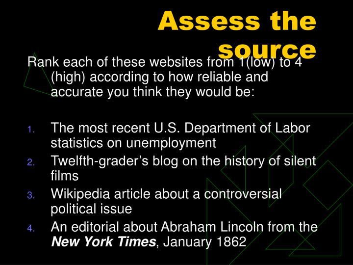 Assess the source