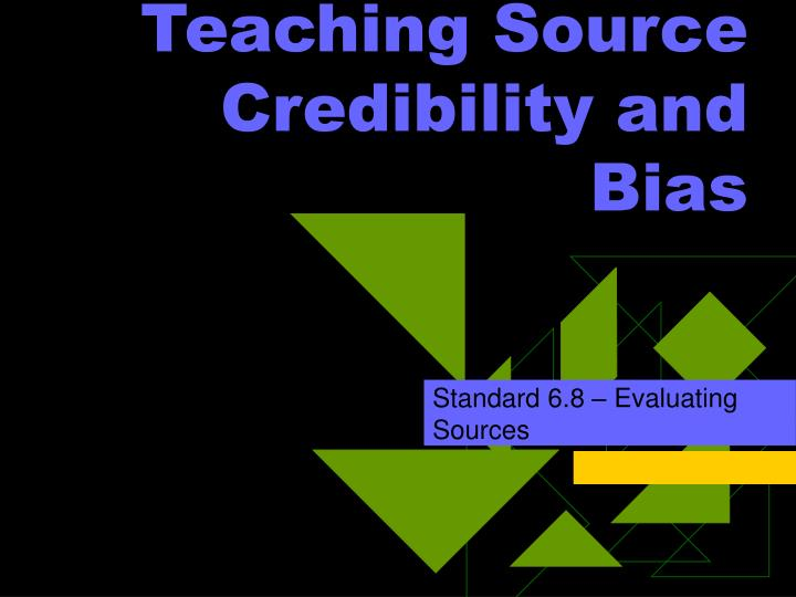 Teaching source credibility and bias