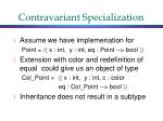contravariant specialization